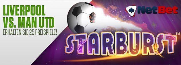 Weitere Informationen zuGewinn 25 Starburst Freispiele bei Netbet Casino – Wette auf das Spiel  Man Utd : Liverpool/NetBet Casino