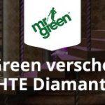 Weitere Informationen zuMr Green´s neueste Aktion: Zwei ECHTE Diamanten entdecken + jeden Tag FREISPIELE sichern/Mr Green